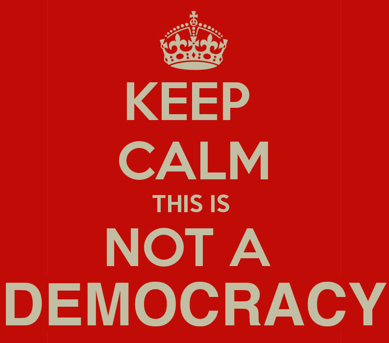 keep-calm-this-is-not-a-democracy-5